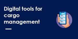 digital tools cargo management